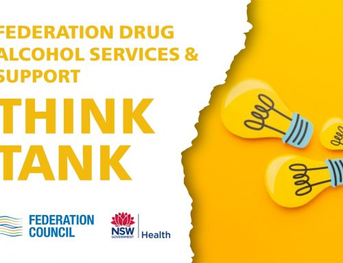 Federation Drug Alcohol Services & Support Think Tank